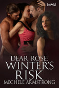 Dear Rose 3: Winter's Risk