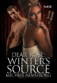 Dear Rose: Winter's Source